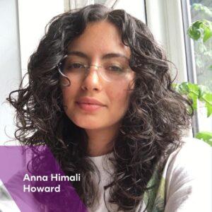 A photograph of Anna Himali Howard