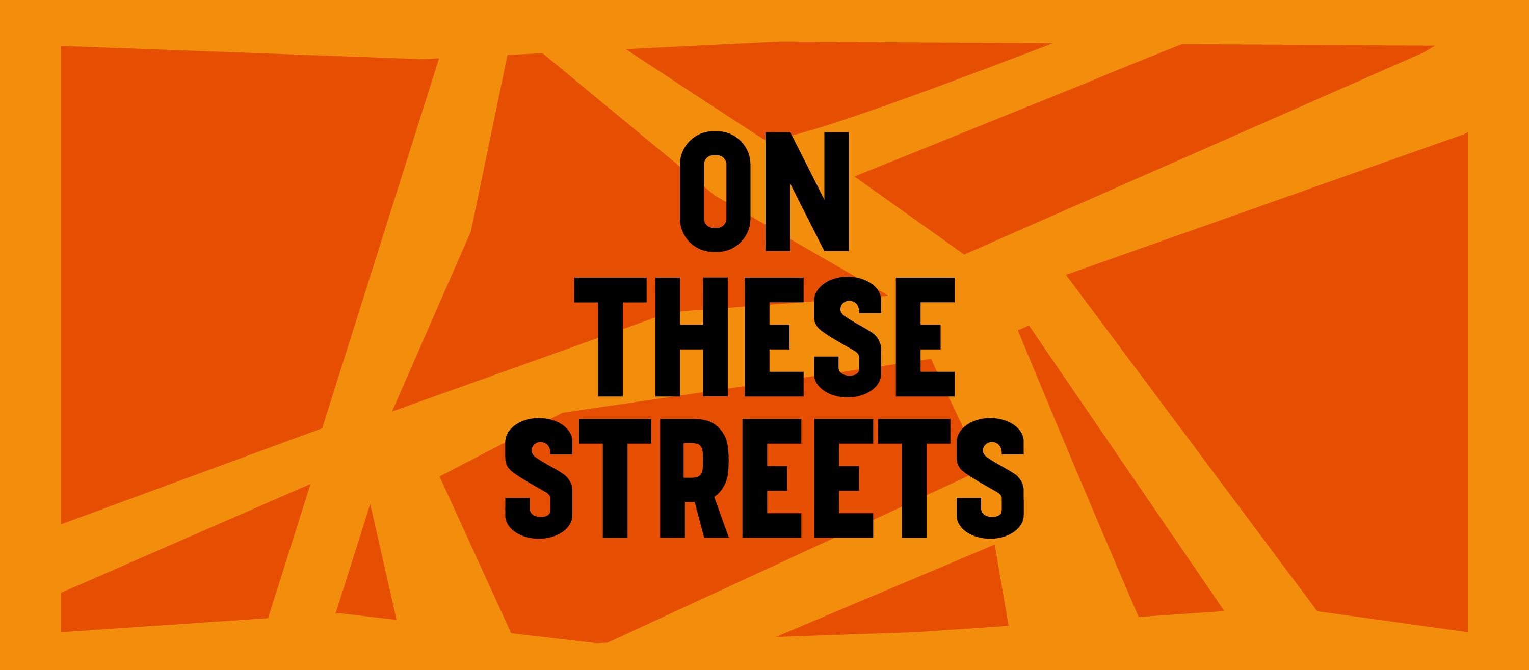 """A two tone orange graphic rendering of a simple map of Brixton. """"ON THESE STREETS"""" is overlaid in bold black caps Windrush font"""